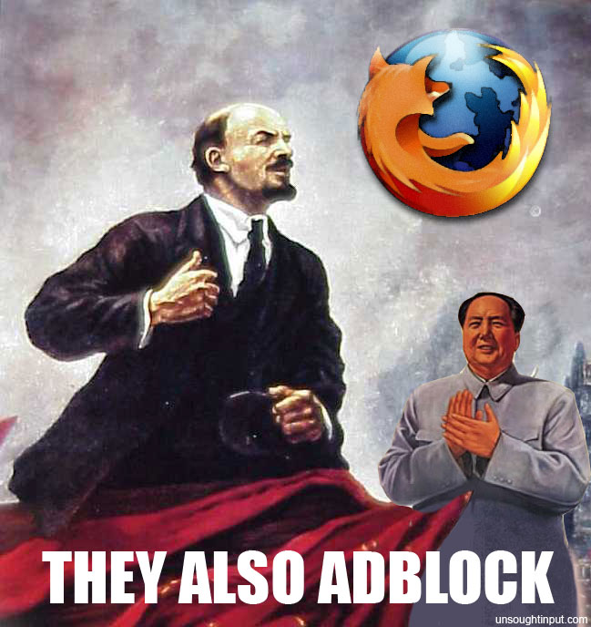 Firefox and adblock are communism
